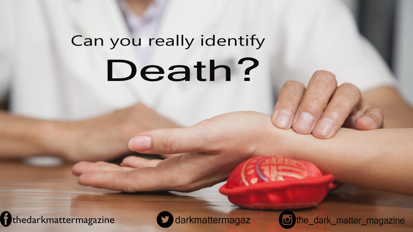 How to identify death??