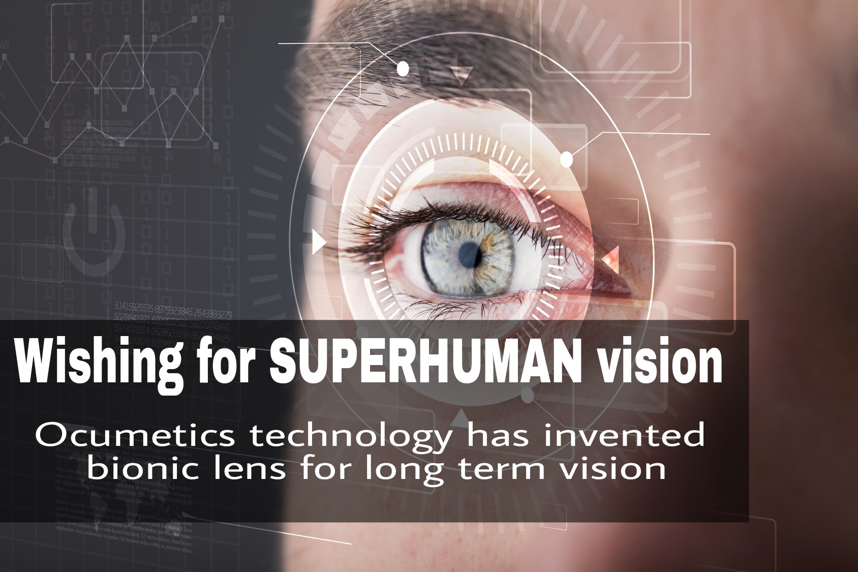 Now you can have SUPERHUMAN vision!!